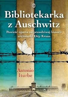 Bibliotekarka z Auschwitz - Antonio G. Iturbe