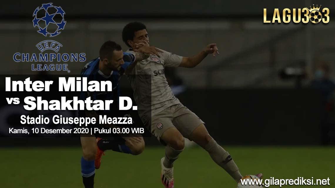 Prediksi Inter Milan vs Shakhtar Donetsk 10 Desember 2020 pukul 03.00 WIB