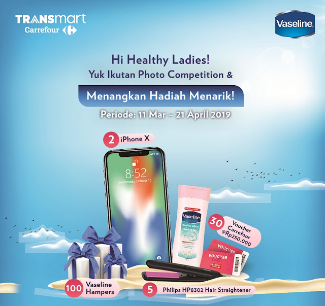 #Transmart #Carrefour - #Promo #Kontes Photo Competition Bersama Vaseline (s.d 21 Apr 2019)