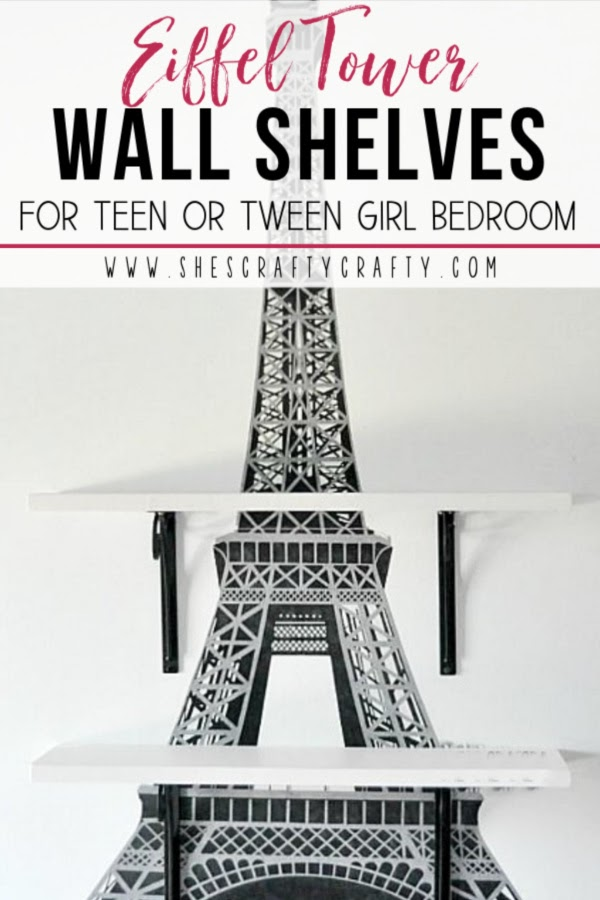 Eiffel Tower Wall Shelves for Teen/Tween girl bedroom  |  see the easy tutorial at www.shescraftycrafty.com