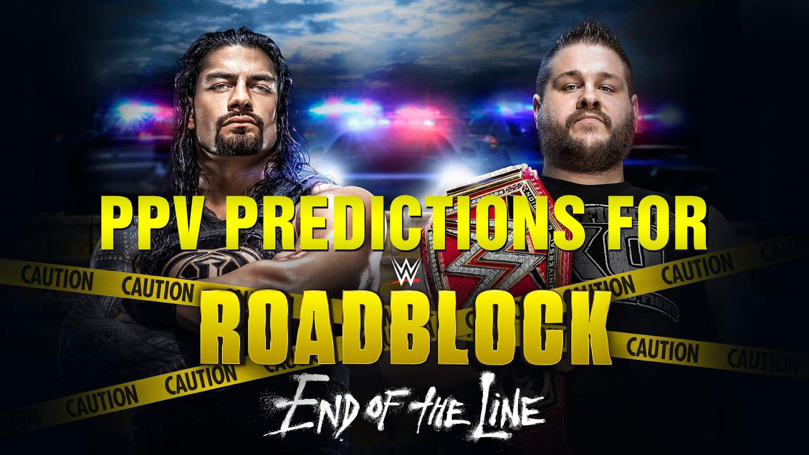 WWE ROADBLOCK: END OF THE LINE 2016 spoilers podcast