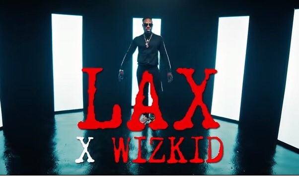 New Video: L.A.X feat. Wizkid – Nobody