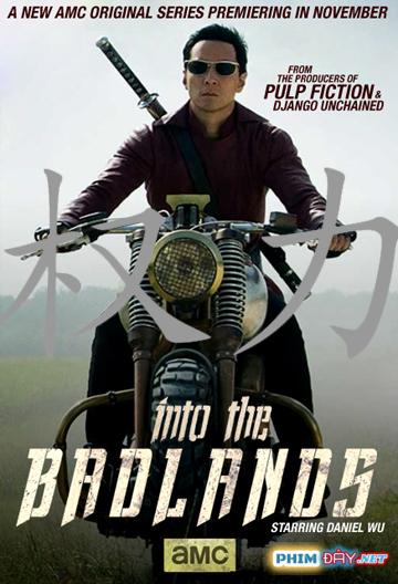 Vùng Tử Địa (Phần 1) - Into The Badlands Season 1 (2015)