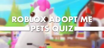 roblox adopt me pets quiz answers 100% score