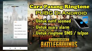 Cara Memasang Ringtone PUBG Di HP Android
