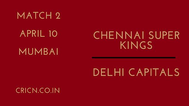 IPL 2021 CSK vs DC Match 2