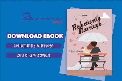 Download Novel Reluctantly Marriage by Zulfara Wirawan Pdf