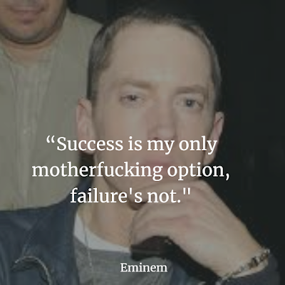 Top Eminem inspirational sayings