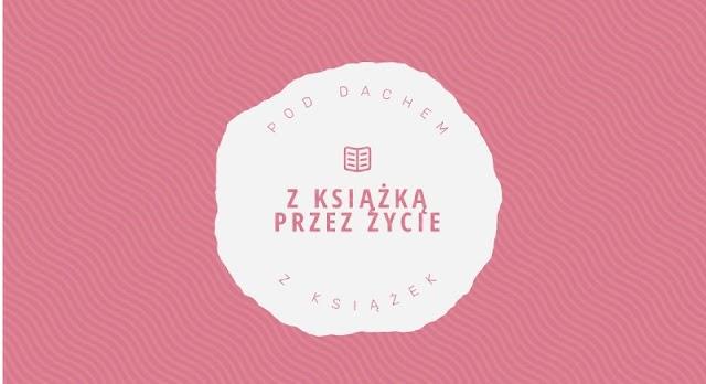 Z Książką Przez Życie. Recenzje książek co czwartek w portalach Kujawskiej  Grupy Medialnej