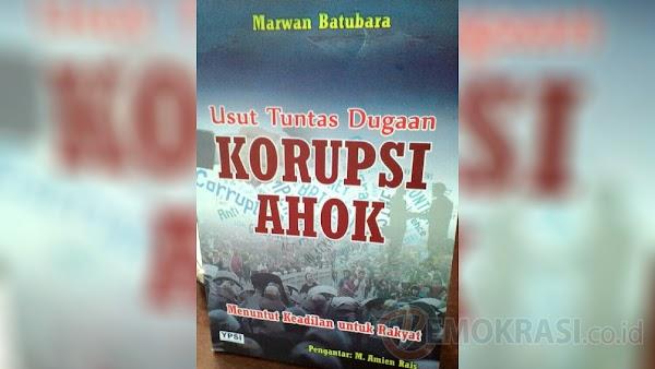 """Mau Masuk BUMN, Buku """"Korupsi Ahok"""" Kembali Beredar"""