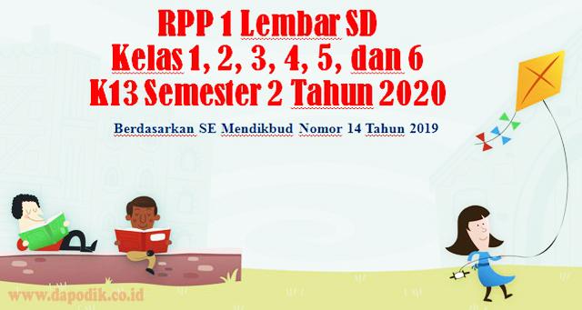 Download RPP 1 Lembar SD Kelas 1, 2, 3, 4, 5, dan 6 K13 Semester 2 Tahun 2020