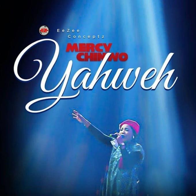 Yahweh Lyrics by Mercy Chinwo