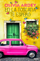 En la Toscana te espero | Olivia Ardey