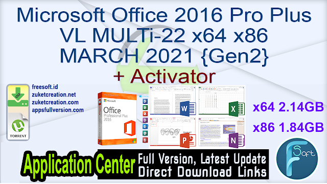Microsoft Office 2016 Pro Plus VL MULTi-22 x64 x86 MARCH 2021 {Gen2} + Activator