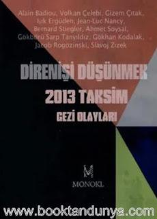 Alain Badiou - Direnişi Düşünmek - 2013 Taksim Gezi Olayları