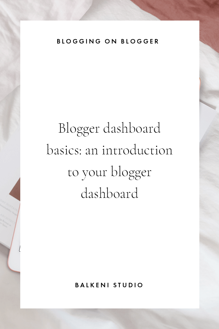 blogger dashboard introduction
