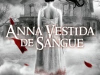 Resenha #299 - Anna Vestida de Sangue - Kendare Blake - Verus Editora