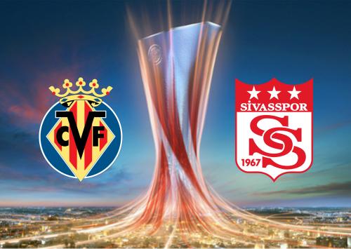 Villarreal vs Sivasspor -Highlights 22 October 2020