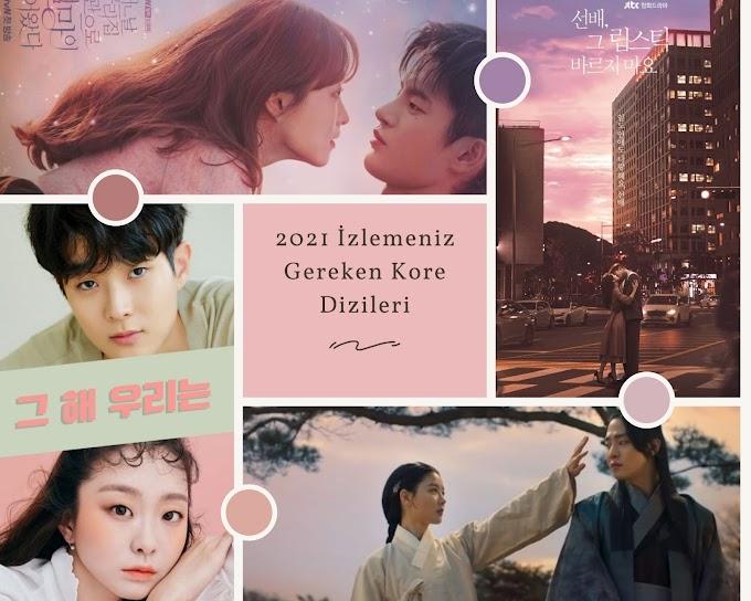 2021 İzlemeniz Gereken Kore Dizileri - Öneriler