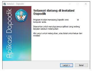 Jendela instalasi Dapodik versi 2019
