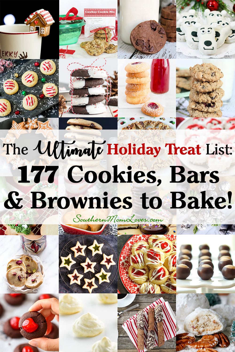 Southern Mom Loves: The Ultimate Holiday Treat List: 177 Cookies ...