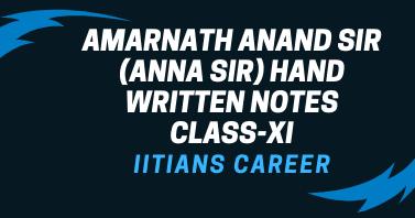 amarnath anand sir hand written notes class-xi