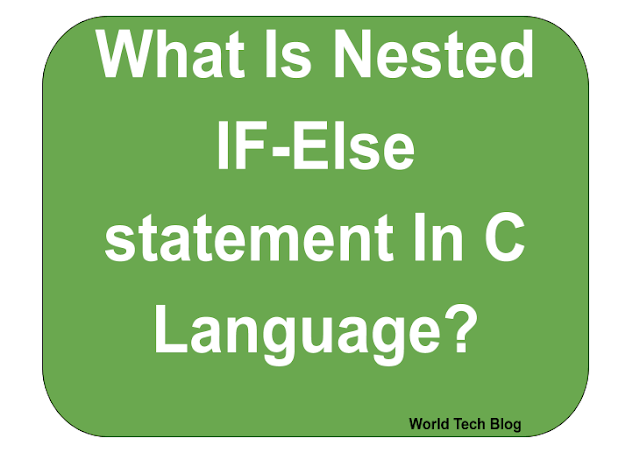 what is nested if else statement in c language