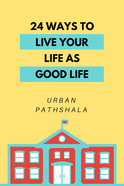 How to follow a good life?