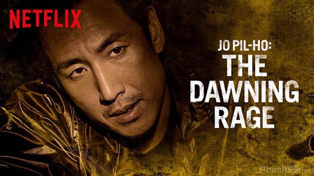 Cớm Bẩn - Jo Pil-ho: The Dawning Rage (2019) Big