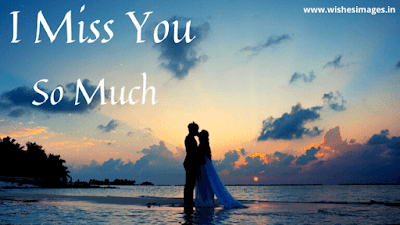 I Miss you so much images