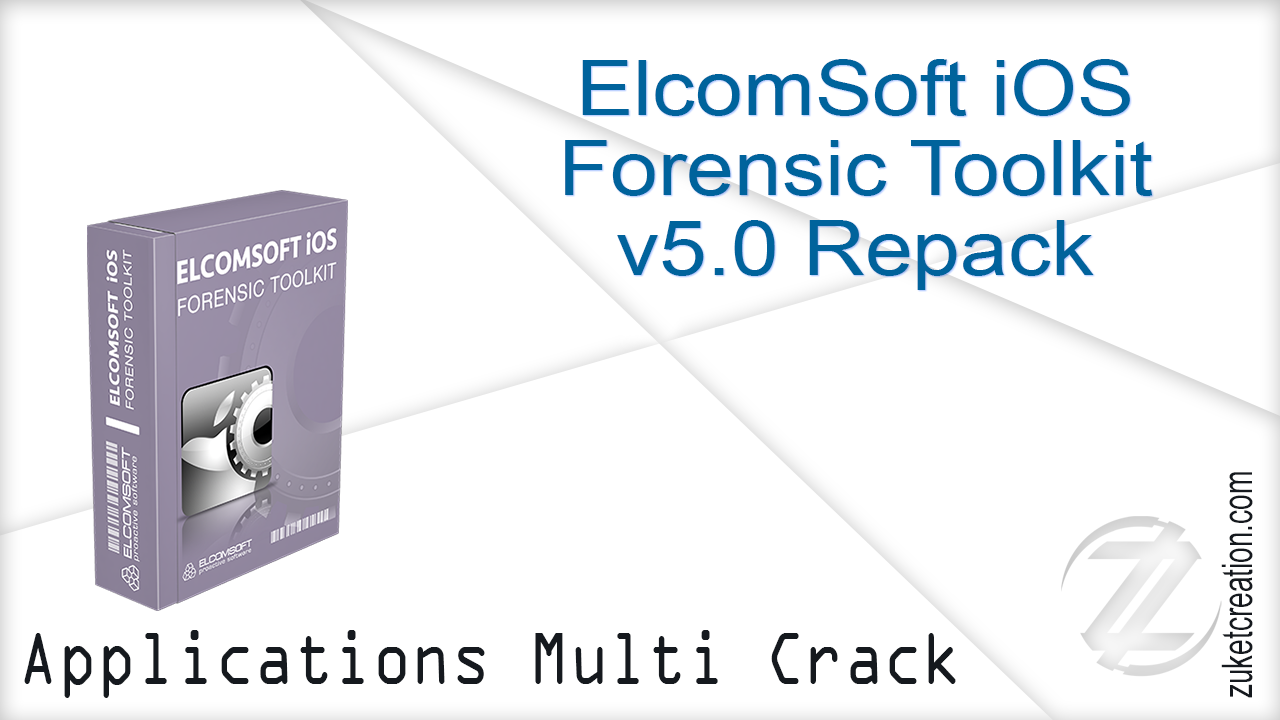 elcomsoft ios forensic toolkit full