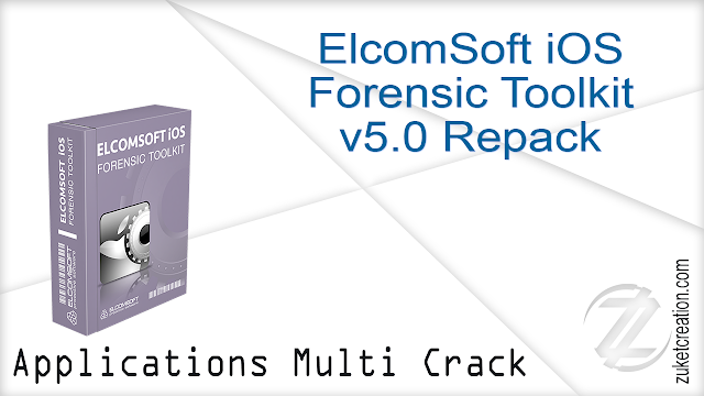ElcomSoft iOS Forensic Toolkit v5.0 Repack