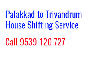 Palakkad to Trivandrum Home Shifting