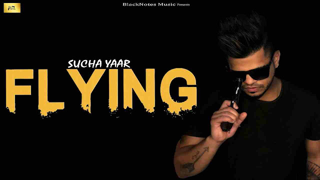 Flying song Lyrics - Sucha Yaar