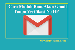 Cara Mudah Buat Akun Gmail Tanpa Verifikasi No HP Lengkap dengan Gambar