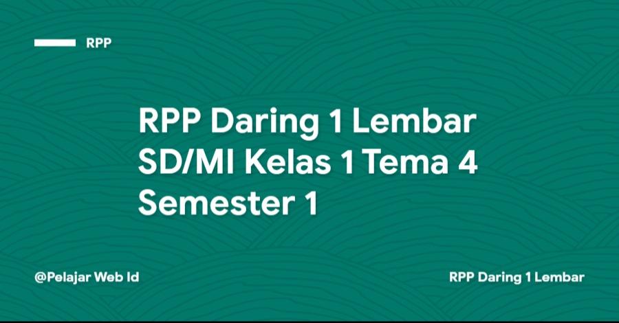 Download RPP Daring 1 Lembar SD/MI Kelas 1 Tema 4 Semester 1