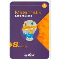 Uğur 8.Sınıflar İçin Matematik Konu Anlatımlı (2016)