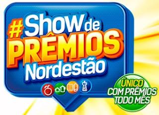 Promoção Nordestão Supermercados 2017 Show de Prêmios Aniversário 45 Anos