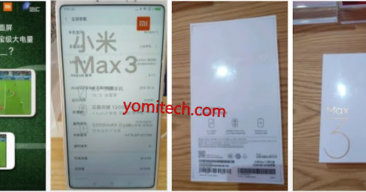 Xiaomi Mi Max 3 Specs Leaks Online Ahead of Official Launch - 5,500 mAh Battery Confirmed