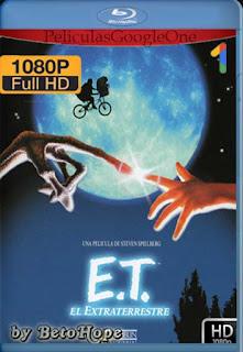 ET El Extraterrestre [1982] [1080p BRrip] [Latino-Inglés] [GoogleDrive] RafagaHD