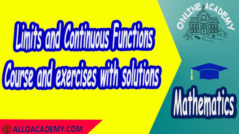 Course and exercises with solutions Limits and Continuous Functions Definitions of Limits Properties of Limits Limit point Left and right limitsLimits and Infinity Continuity pdf Mathantics Course Abstract Exercises whit solutions Exams whit solutions pdf mathantics maths course online education math problems math help math tutor be online academy study online online education online education programs online tech schools online study courses learning online good online schools finite math online classes for adults online distance learning online doctoral programs online master degree best online schools bachelor of early childhood education elementary education online distance learning universities distance learning colleges online education degree phd in education online early childhood education online i need a degree fast early childhood degree top online schools online doctoral programs in education educational leadership doctoral programs online distance learning bachelor degree bachelor's degree in early childhood education online technical schools bachelor of early childhood education online distance