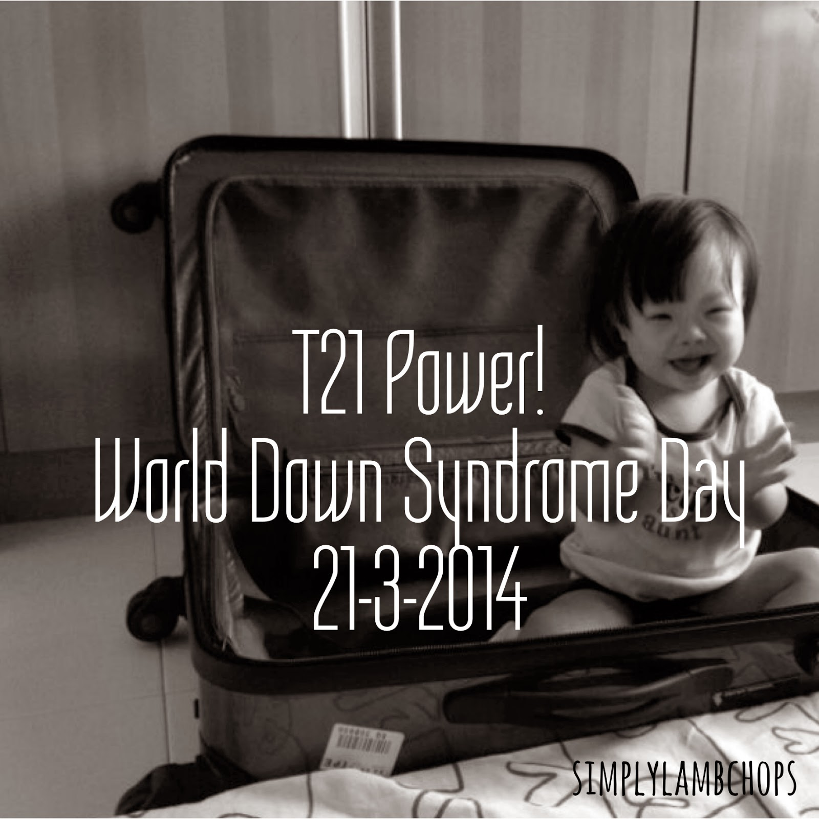 World Down Syndrome Day 2014 Reflections by Simply Lambchops