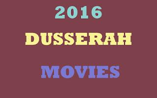 2016 Dussera telugu movies