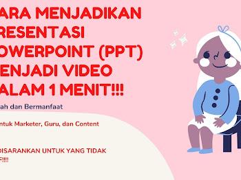 Cara Mengubah PPT (Powerpoint) Menjadi Video dalam 1 Menit