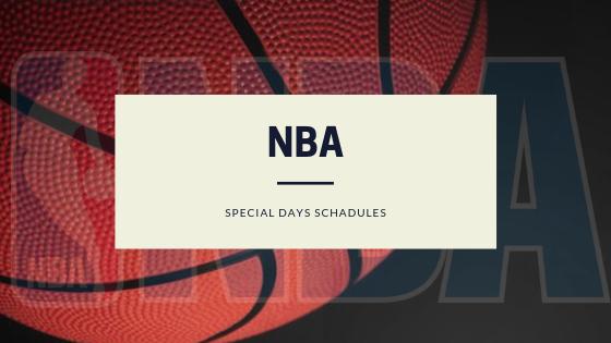 Nba Special Days Schedules 2019 2020