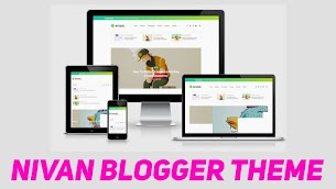 Nivan Responsive Blogger Template | Perfect For SEO - Responsive Blogger Template