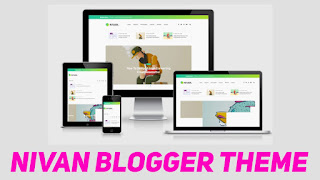 Nivan Responsive Blogger Template | Perfect For SEO