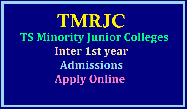 TMRJC CET 2021 for TS Minority Junior Colleges Inter 1st year Admissions-Apply Online
