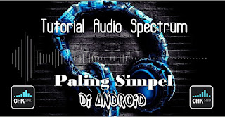 Cara Membuat Video Audio Spectrum Di Android