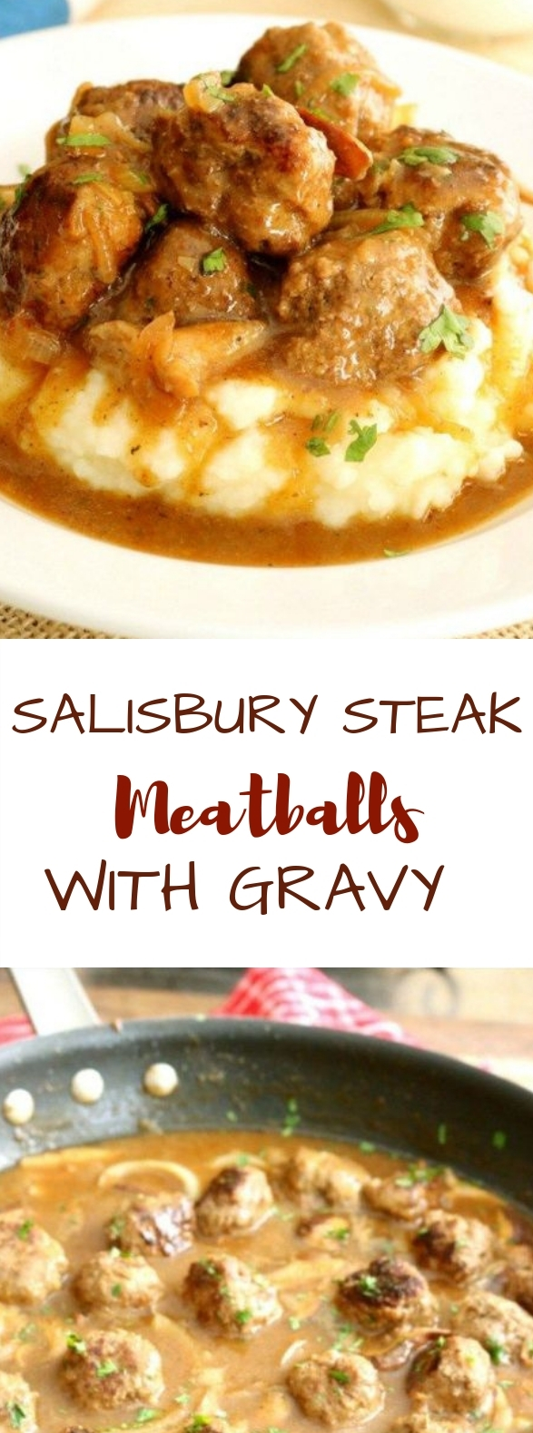 Salisbury Steak Meatballs with Mushroom Gravy #steak #dinner